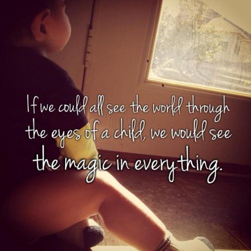 See The World Through a Child's Eyes