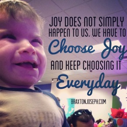 Choose Joy Everyday